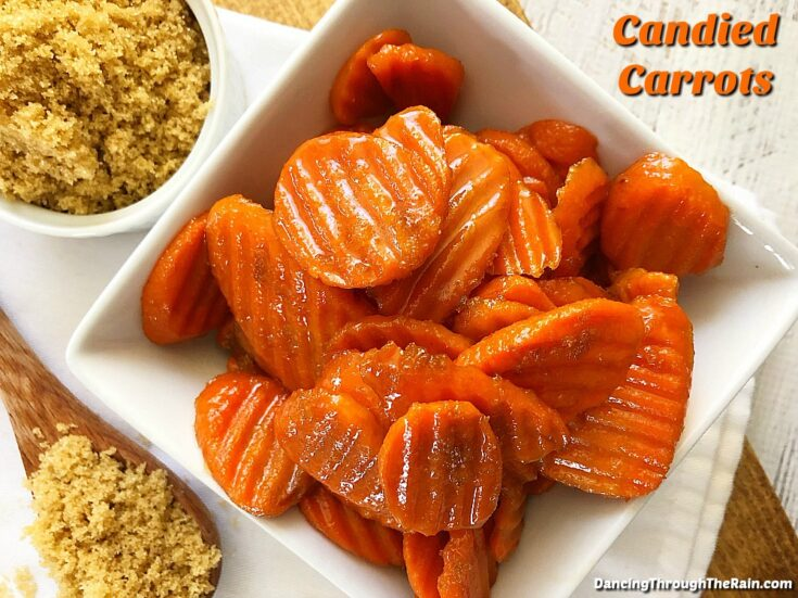 Candied Carrots – Butter And Brown Sugar Glazed
