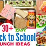 30+ Easy Back to School Lunch Ideas the Kids Will Love