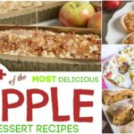 60+ of the MOST Delicious Apple Dessert Recipes