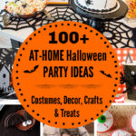 100+ At-Home Halloween Party Ideas, Costumes, Decor, Crafts & Treats for a Spooky Good Time