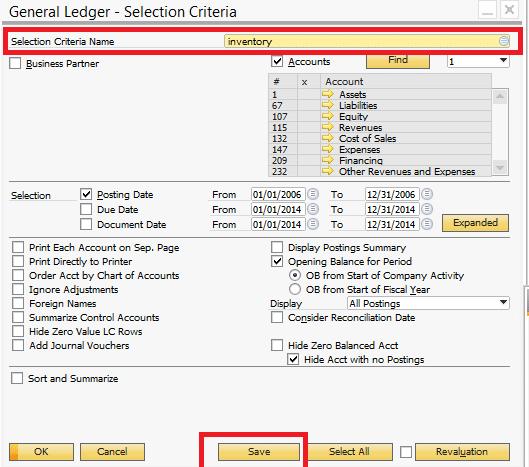 Saving Report Selection Criteria SAP Business One