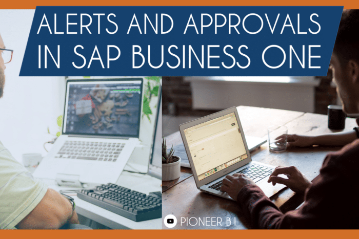 training on sap business one alerts and approvals