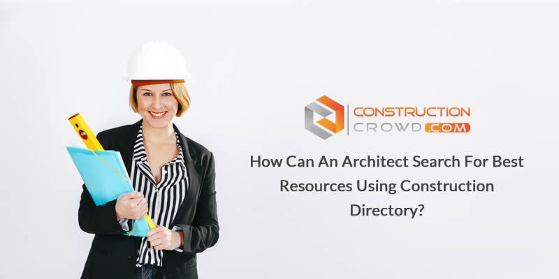 How Can an Architect Search for Best Resources Using Construction Directory?