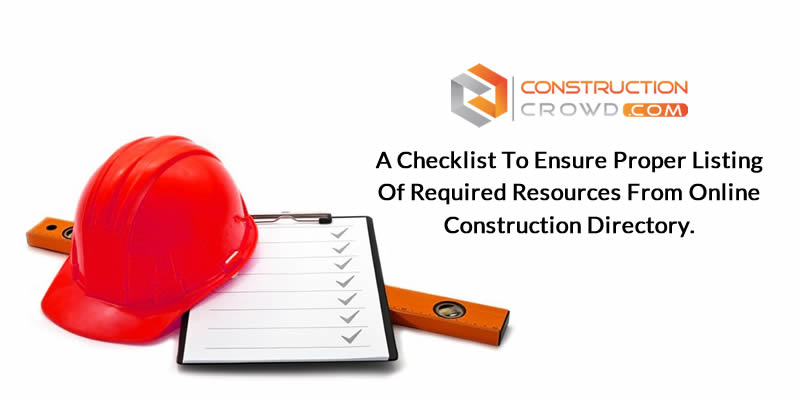 A Checklist to Ensure Proper Listing of Required Resources from Online Construction Directory.