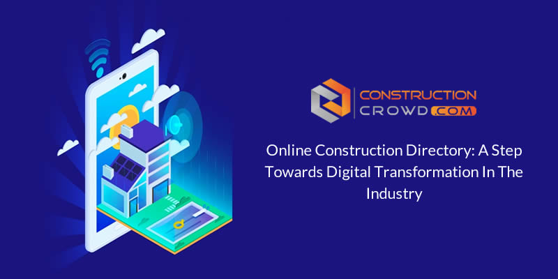Online Construction Directory: A Step Towards Digital Transformation in the Industry