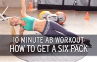 How to Get a Six Pack: 10 Minute Ab Workout