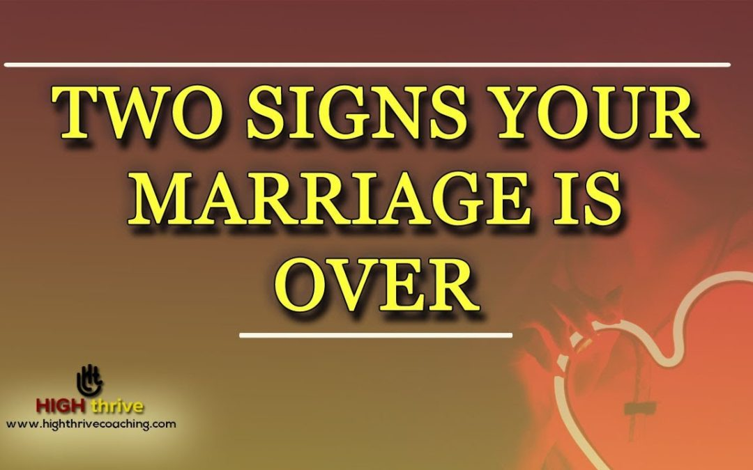 2 Signs Your Marriage is Over | Reconnect With Spouse – Explanied