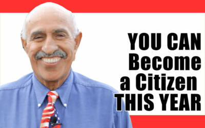 YOU CAN Become a Citizen THIS YEAR