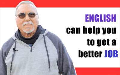 ENGLISH can help you to get a better JOB