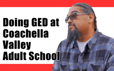 Doing GED at Coachella Valley Adult School