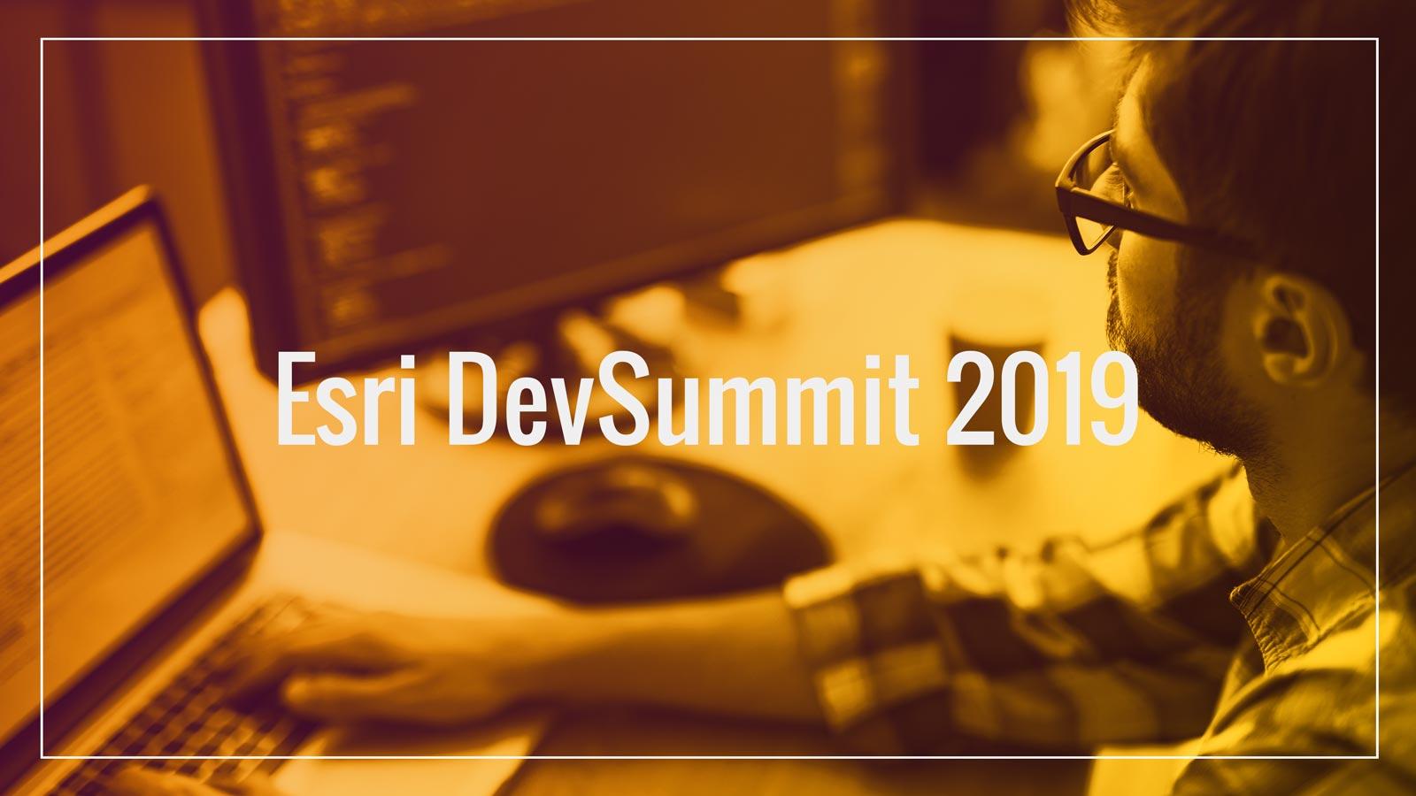 2019 Esri Developer Summit