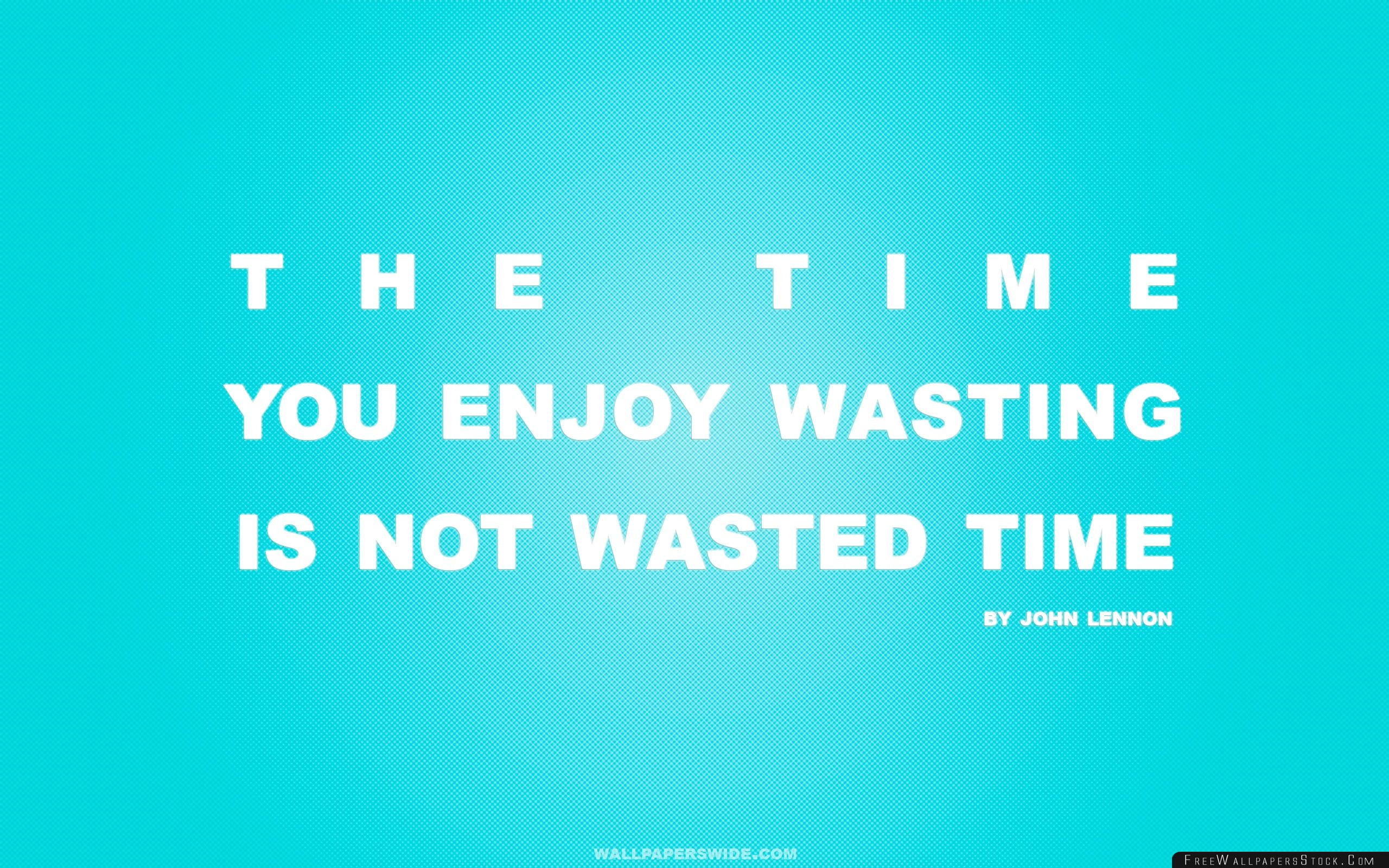 Download Free Wallpaper Time You Enjoy Wasting   Not Wasted Quote Retro Blue