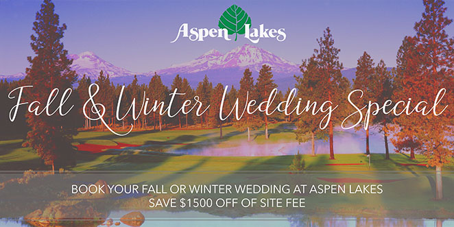 Aspen Lakes Wedding Special – Central Oregon Wedding Venue – Sisters, Oregon