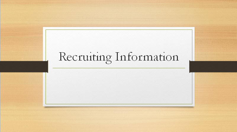 Recruiting Information