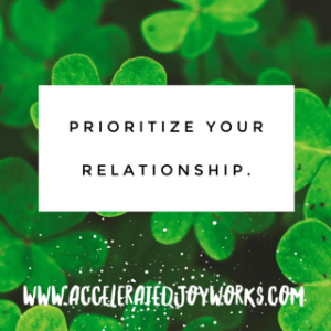 prioritize your relationship