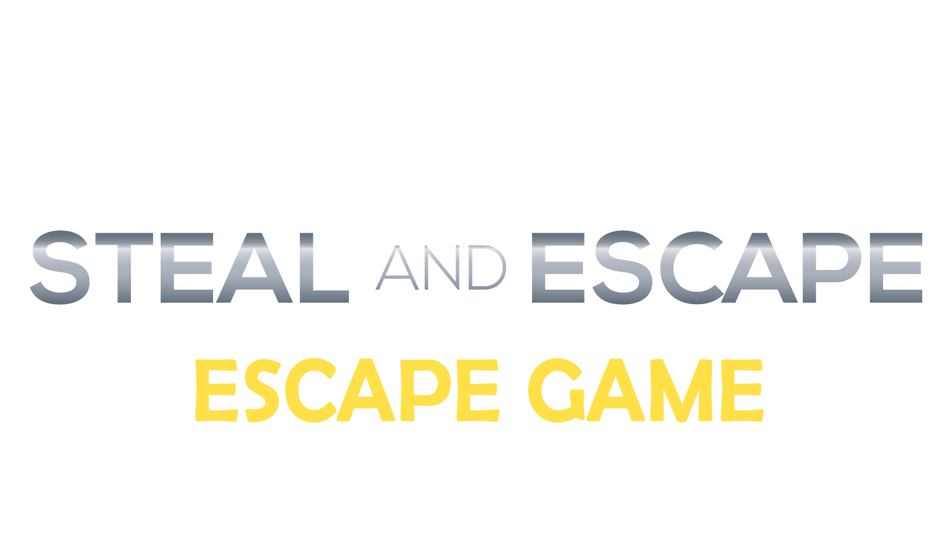 STEAL-AND-ESCAPE ER_Text-Only_HD