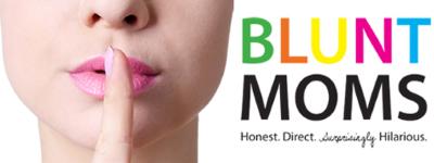 BLUNTmoms