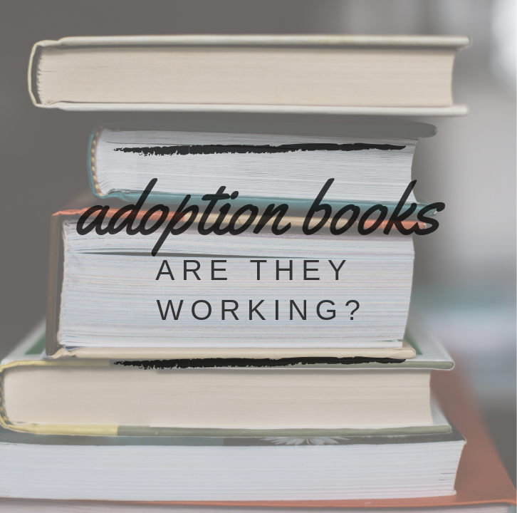 "picture of books with ""adoption books: are they working?"" written on it"