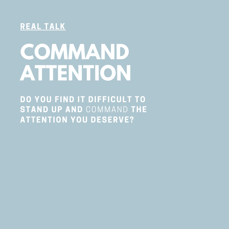 Real Talk Audio Series with Coach Jessica Elliott Command Attention