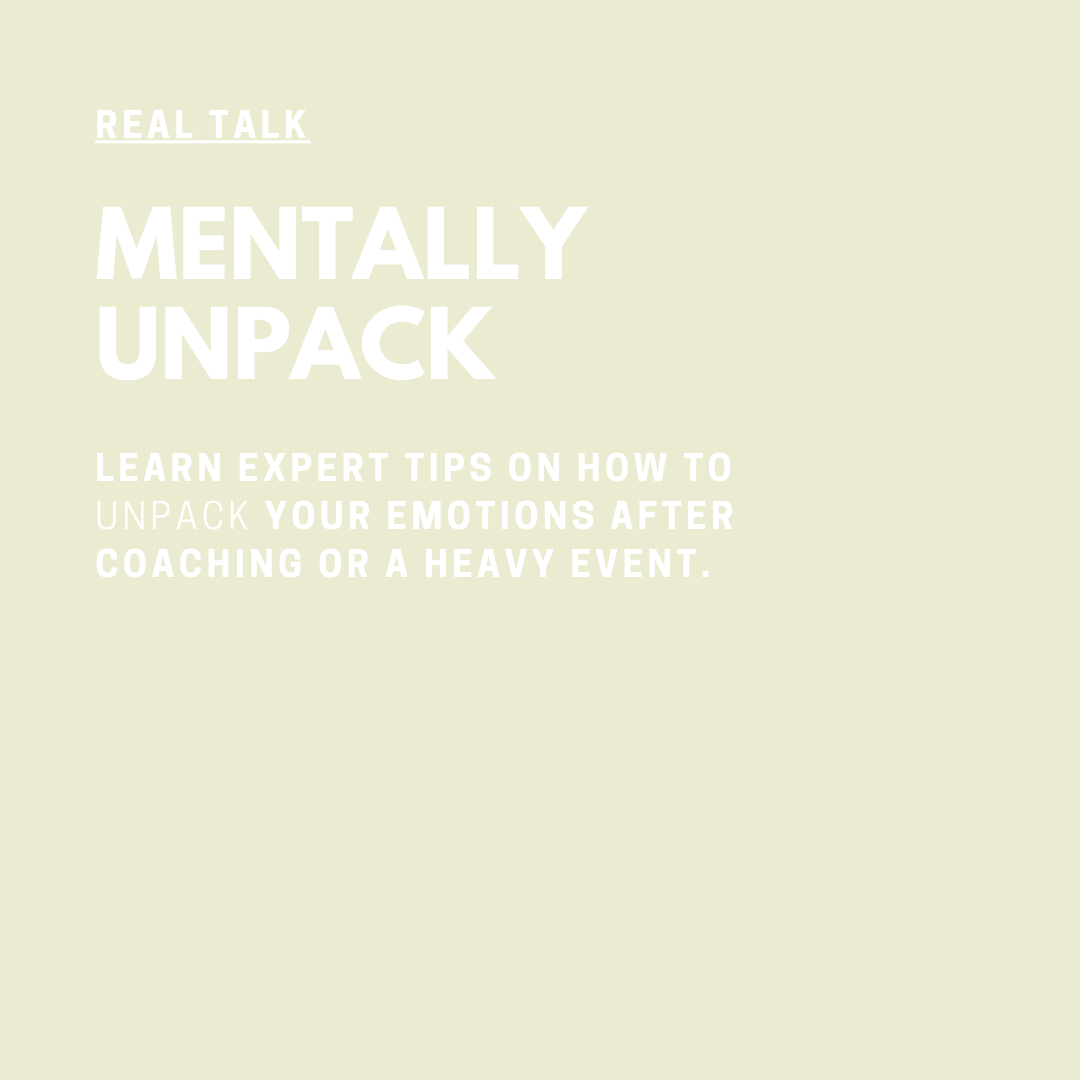 Real Talk Audio Series with Coach Jessica Elliott Mentally Unpack