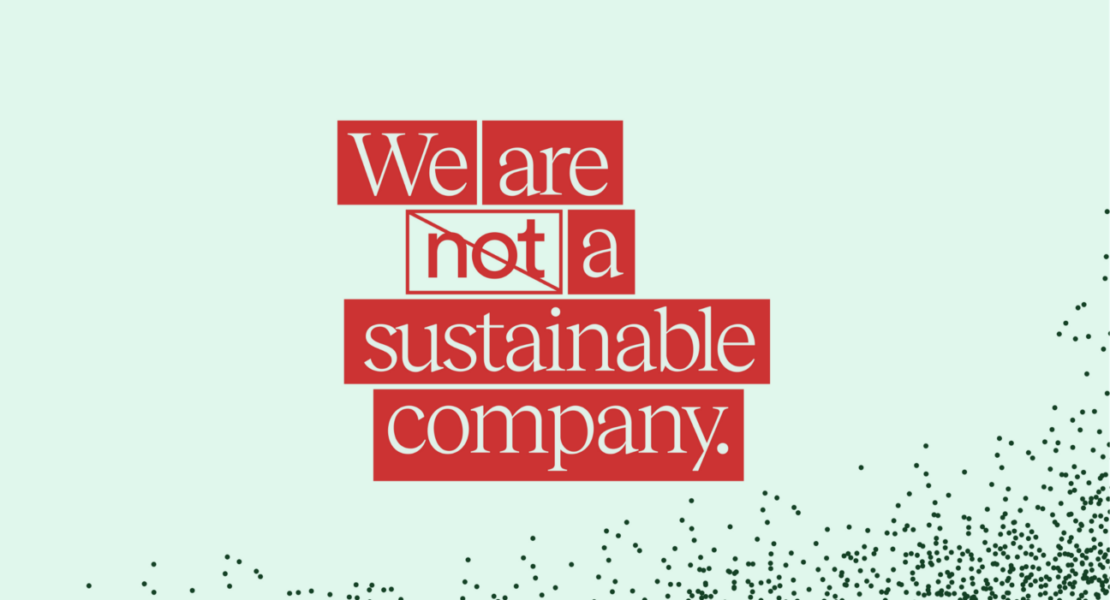 "Why ""Sustainable"" Brands are not Sustainable"