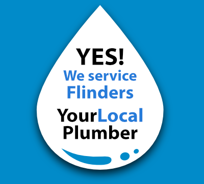 Yes! We are a local Flinders plumber!