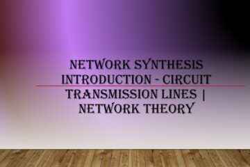 Network Synthesis Introduction