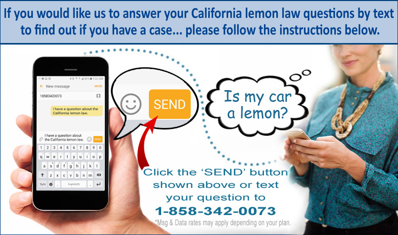 Text the California lemon law attorneys today!