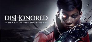 Nuevo Gameplay Trailer de | Dishonored: Death of the Outsider |