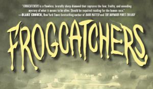 [Opinión/Reseña] Frogcatchers de Jeff Lamire