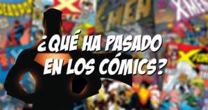 [Comics] ¿Qué ha pasado en los comics? Semana 29/1/20