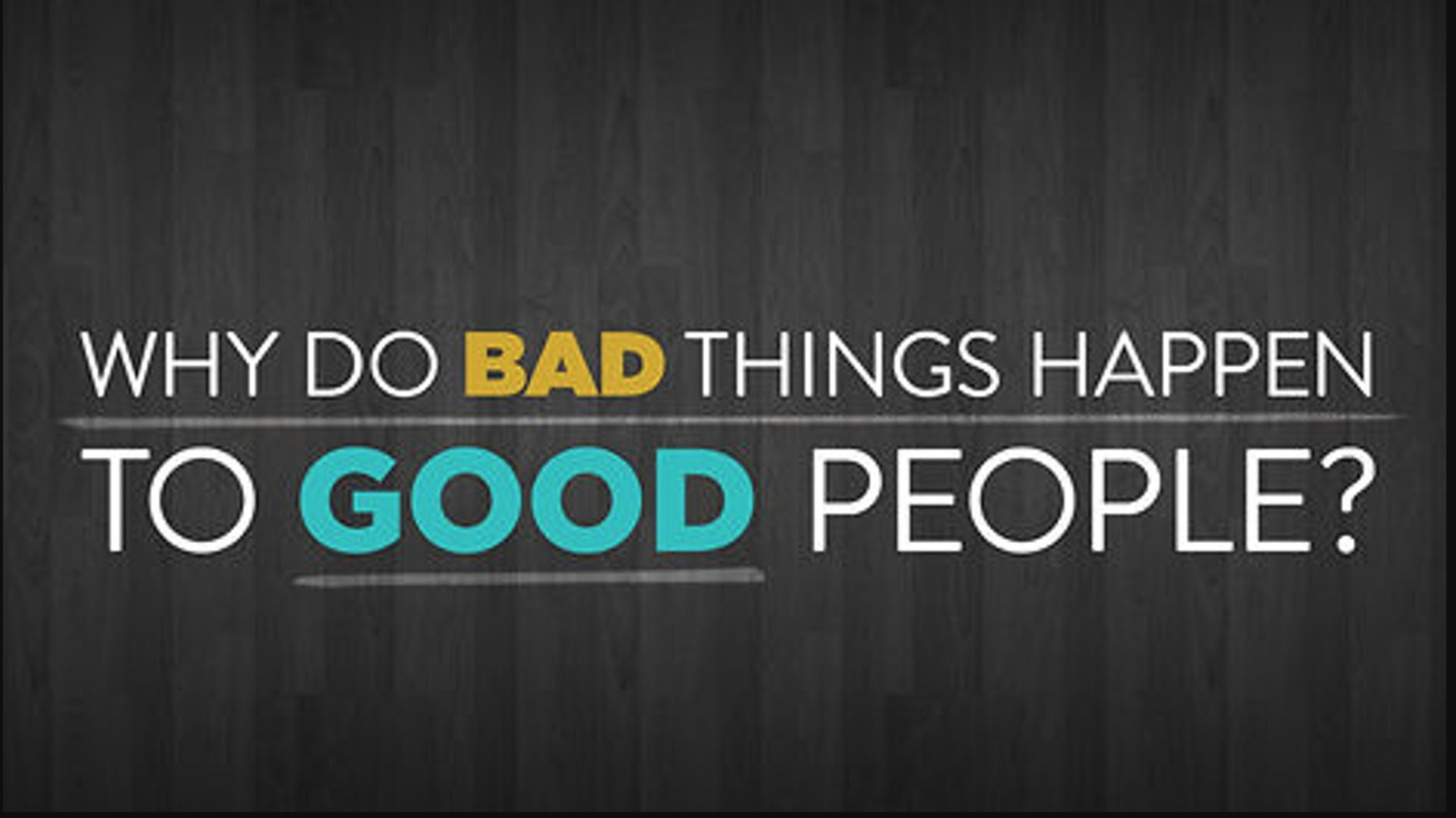 35. Bad things that happen to good people