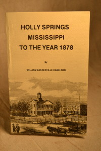 Holly Springs MS to the Year 1878