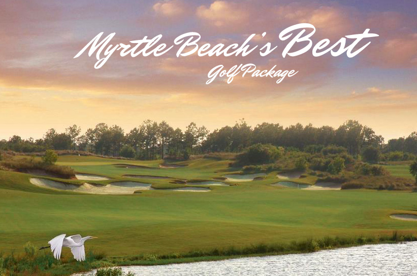 Myrtle Beach's Best Golf Package