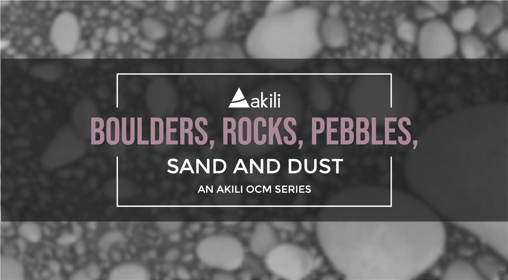 Boulders, Rocks, Pebbles, Sand and Dust