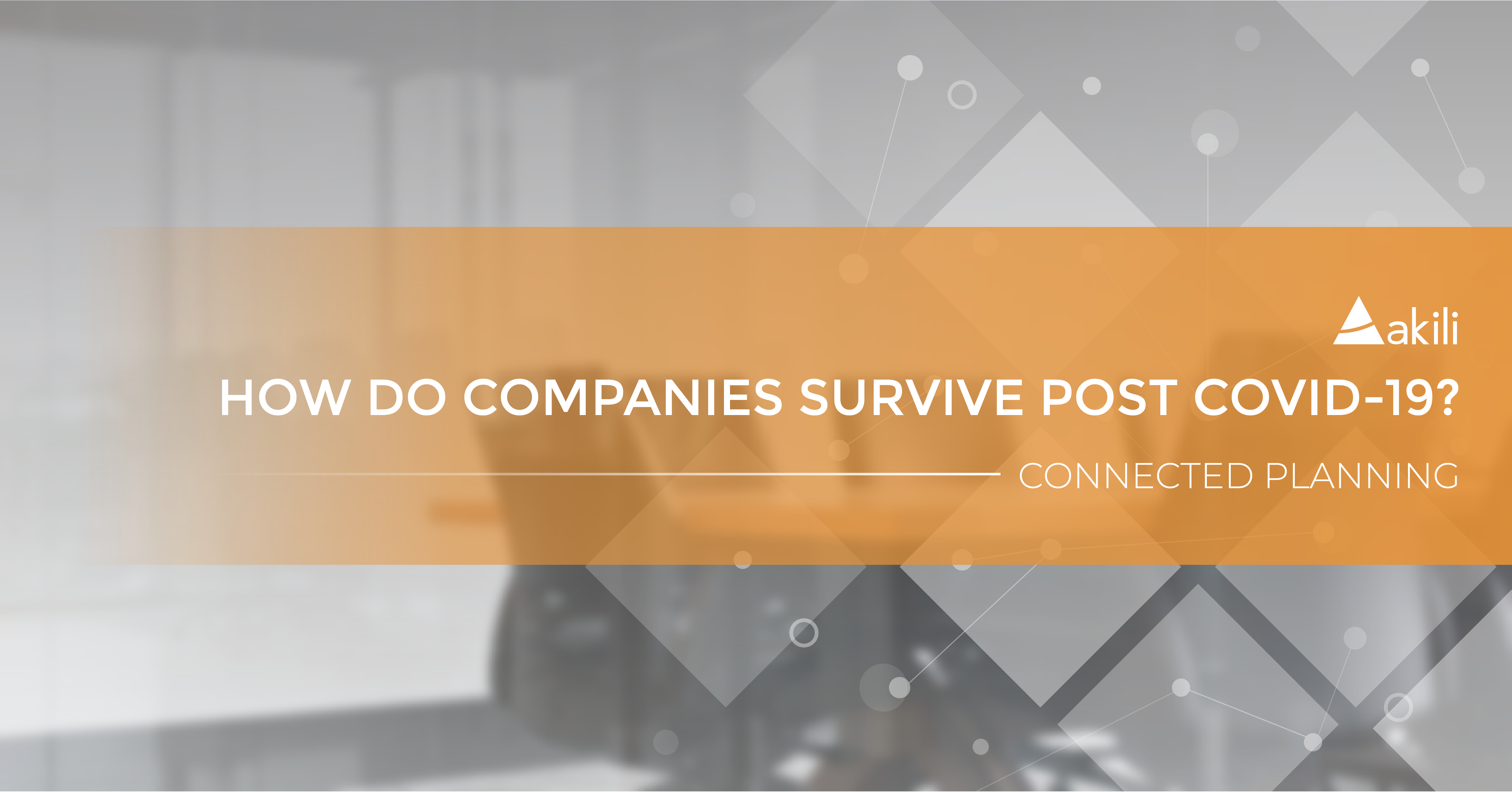How Do Companies Survive Post COVID-19?