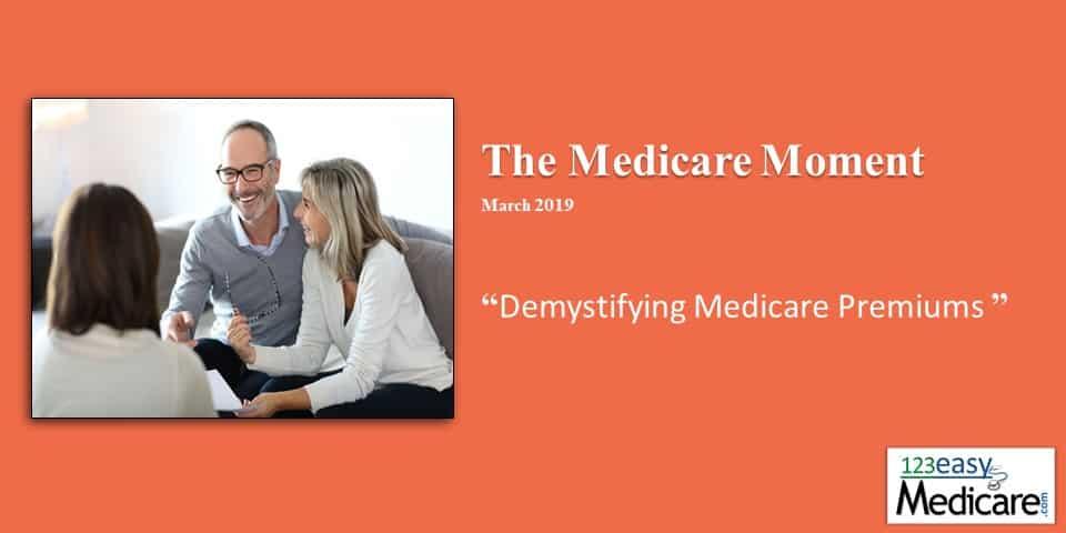 Demystifying Medicare Premiums 2019