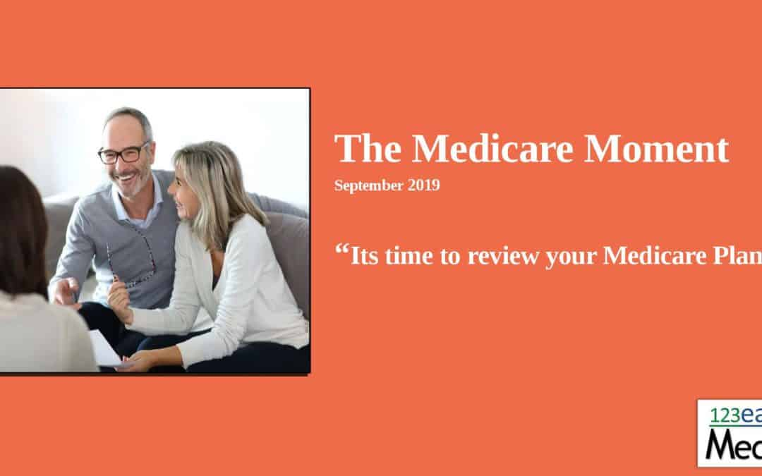 Its time to review your Medicare Plan 2019