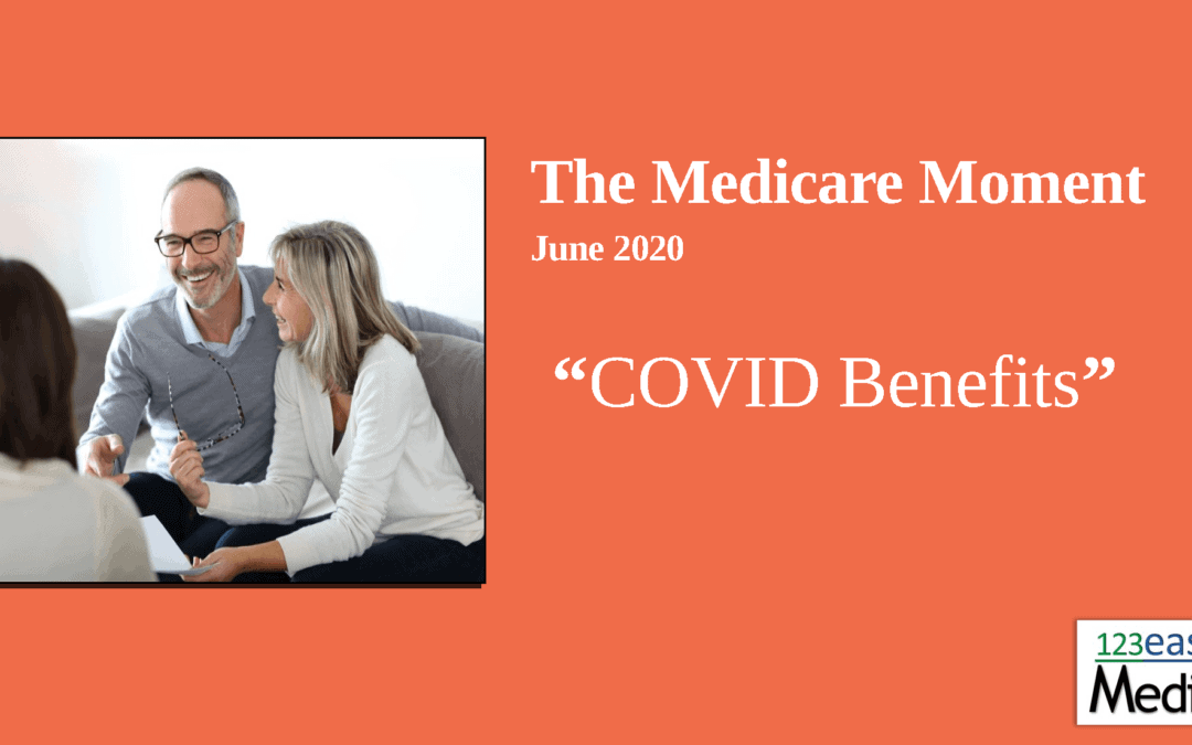How is COVID-19 affecting benefits for Medicare beneficiaries?