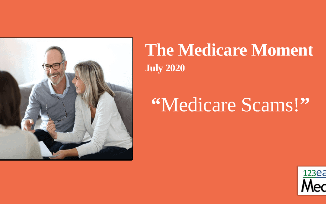 Medicare Scams! – 2020