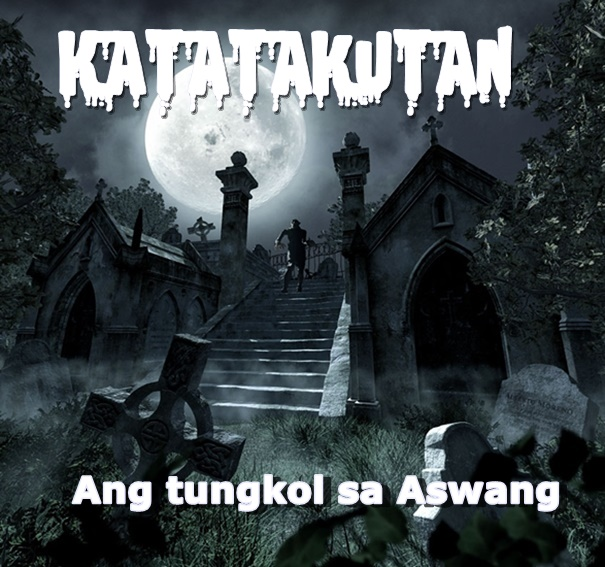 Katatakutan on philippineone.com