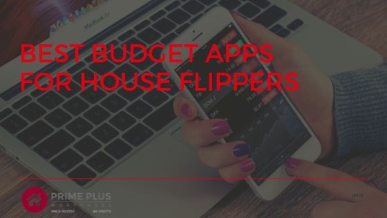 Best Budget Apps For House Flippers