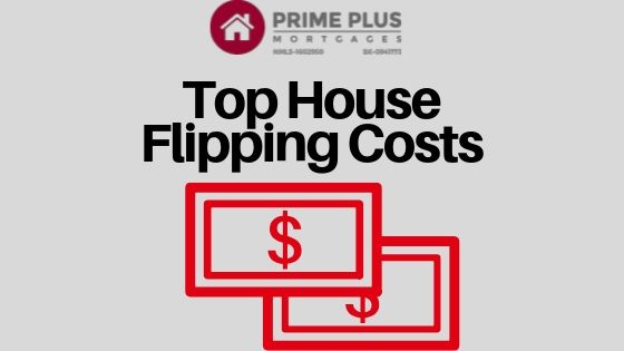 Top House Flipping Costs