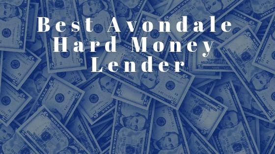 the best avondale hard money loans for house flippers