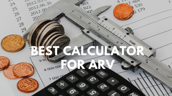 Best Calculator For ARV