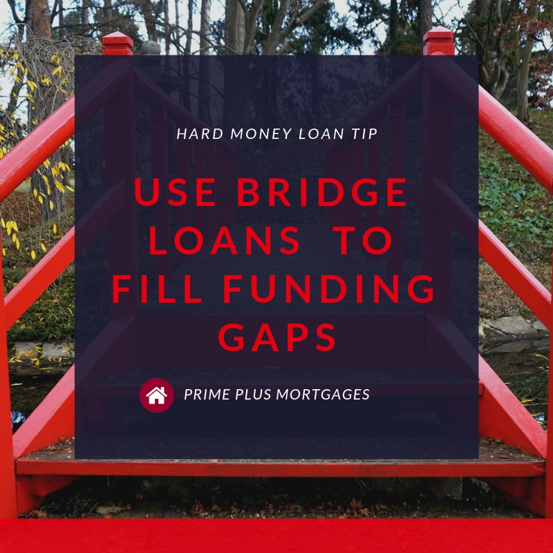 How To Use Brige Loans In Phoenix To Fill Funding Gaps
