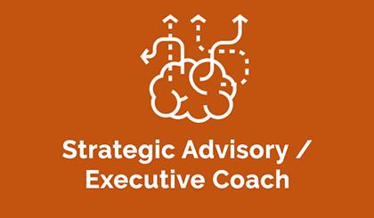 Strategic Advisory Executive Coach