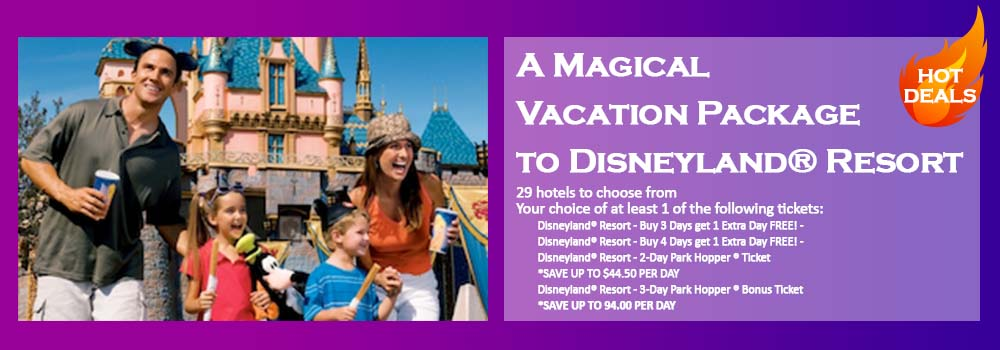Disneyland Hotel Package Disneyland Tickets