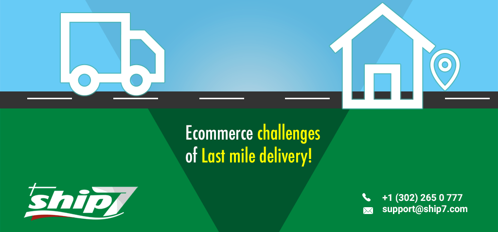 E-commerce challenges of Last mile delivery
