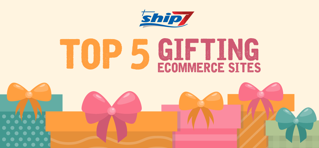 5 e-commerce gifting sites in the US